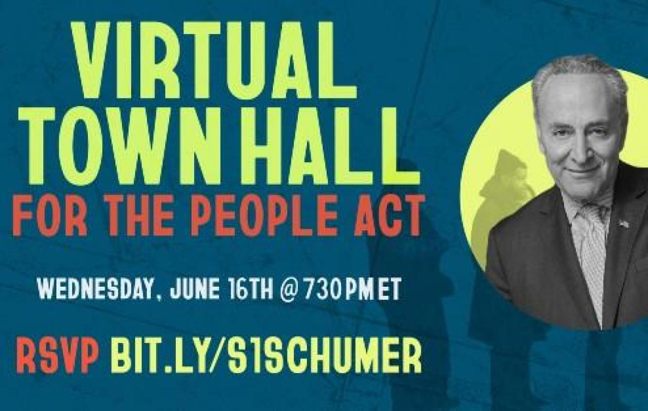 Invite for Sen. Schumer Town Hall on For the People Act