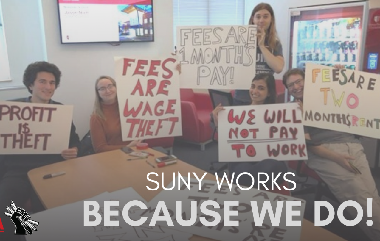 End mandatory fees for SUNY and CUNY graduate workers