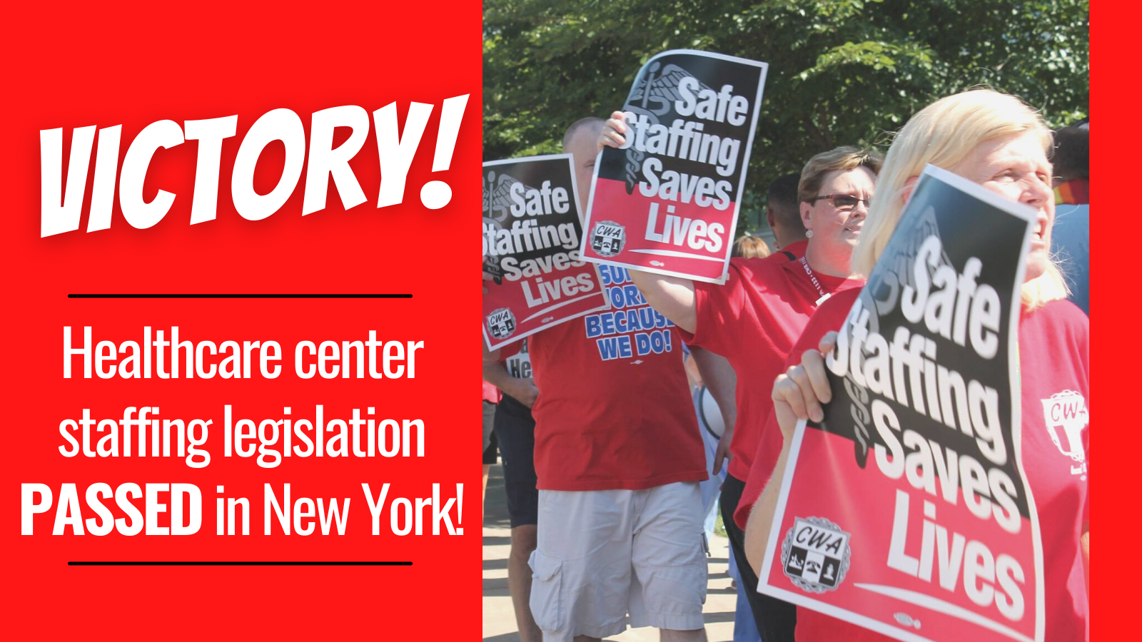 Safe Staffing Victory graphic with rally photo and Safe Staffing Saves Lives signs